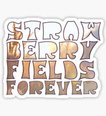 Strawberry Fields Forever  Sticker