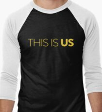 This Is Us Men's Baseball ¾ T-Shirt