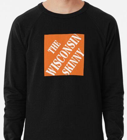 Wisconsin Skinny Fixin' Stuff Lightweight Sweatshirt