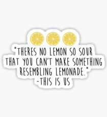 This is Us - Lemonade Sticker