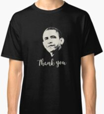Thank You President Obama Classic T-Shirt
