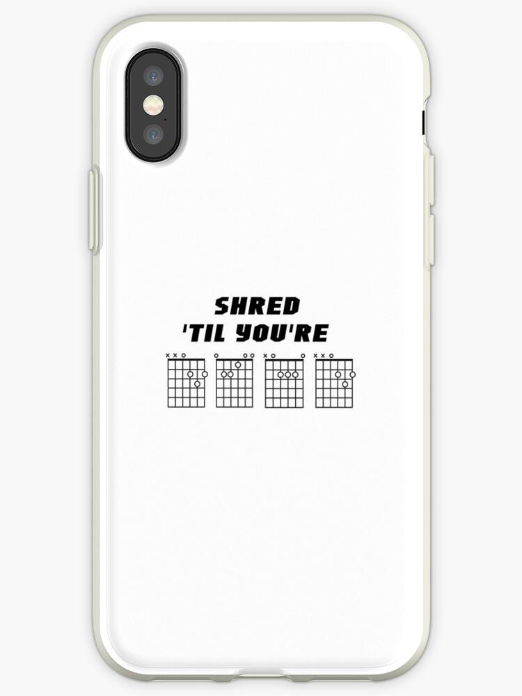 Shred Til Youre Dead Guitar Chords Design Iphone Cases