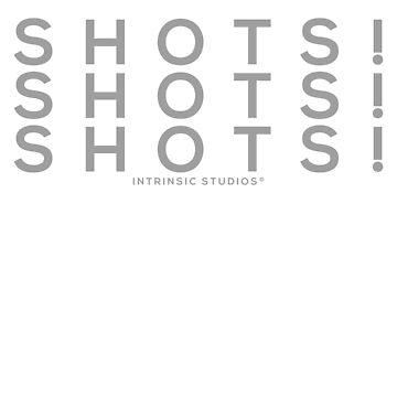 Shots! Shots! Shots! by AlejandroOrtiz