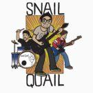 Snail Quail by Jeremy Kohrs