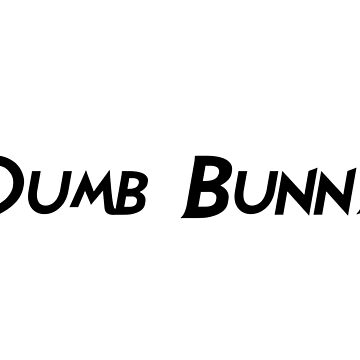 Dumb Bunny by Saucydarkmatter