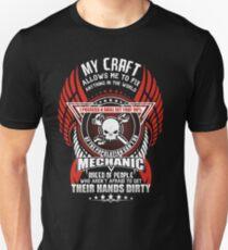 Mechanic My Craft Allows Me To Fix Unisex T-Shirt