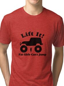 Lift It Tri-blend T-Shirt