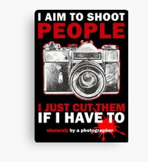 Sincerely, Photographer Canvas Print