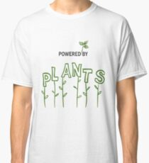 Powered By Plants (Vegetarian / Vegan) Classic T-Shirt