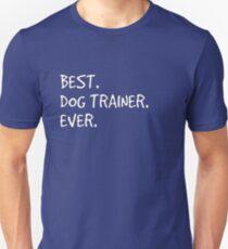 Best Dog Trainer Ever Unisex T-Shirt