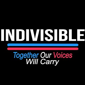Indivisible Together Our Voices Will Carry by musicbandcanada