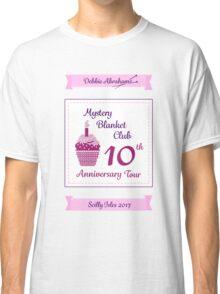 Debbie Abrahams Mystery Blanket Club 10th Anniversary Tour Classic T-Shirt