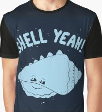 (S)HELL YEAH!  Graphic T-Shirt