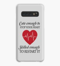 Nurses: Cute enough to stop your heart. Skilled enough to restart it Case/Skin for Samsung Galaxy