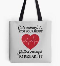 Krankenschwestern: Süß genug, um dein Herz zu stoppen. Gut genug, um es neu zu starten Tasche