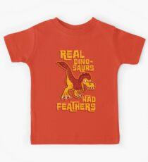 Real dinosaurs had feathers Kids Tee