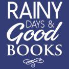 Rainy days and good books by bravos