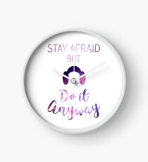 Stay Afraid, But Do It Anyway - Carrie Fisher Clock