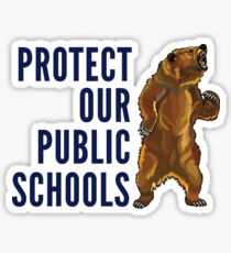Protect Our Public Schools - Grizzly Bear Image Sticker