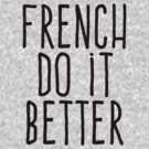 French do it better by WAMTEES