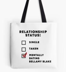 Mentally Dating Bellamy Blake Tote Bag