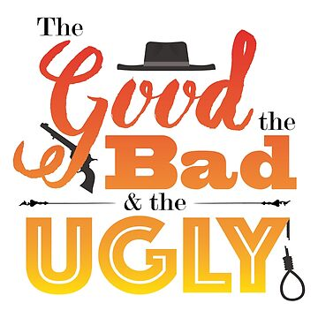 Good, Bad, Ugly by GabrielCDPX