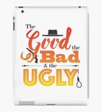 Good, Bad, Ugly iPad Case/Skin