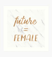 The Future is Female Text - Copper Bronze Gold Typography Quote Art Print