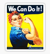 We Can Do It! (1943) - US Wartime Propaganda Poster Sticker