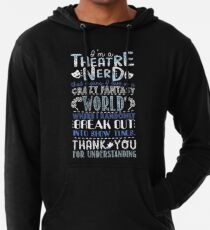 Theatre Nerd Funny Gift For Theatre Lovers Lightweight Hoodie