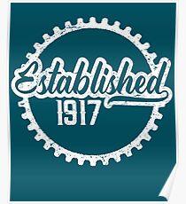 Established 1917 Poster