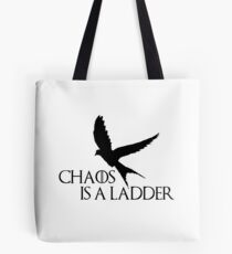 chaos is a ladder Tote Bag