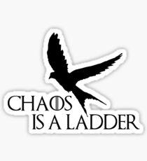 chaos is a ladder Sticker