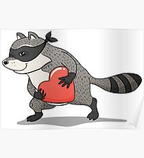 Raccoon thief with a stolen heart Poster