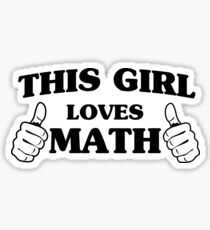 This girl loves math Sticker