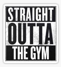 STRAIGHT OUTTA THE GYM Sticker