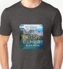 Super Natural British Columbia Canada Unisex T-Shirt