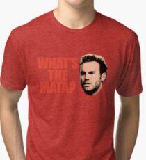 What's The Mata? Tri-blend T-Shirt