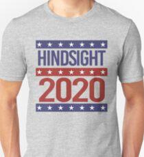 Hindsight 2020 Unisex T-Shirt