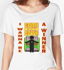 TV Game Show - TPIR (Der Preis ist ...) Ich möchte ein Gewinner sein Loose Fit T-Shirt