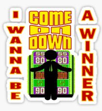 TV Game Show - TPIR (The Price Is...) I Wanna Be A Winner Sticker