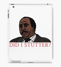 DID I STUTTER? iPad Case/Skin