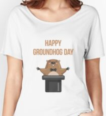Happy Groundhog Day 2017 Women's Relaxed Fit T-Shirt