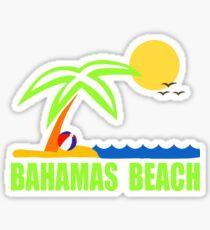 Bahamas Paradise Beach TShirt Bahamas Beach Sun Sand T-Shirt Sticker