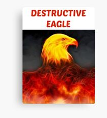 Destructive Eagle  Canvas Print