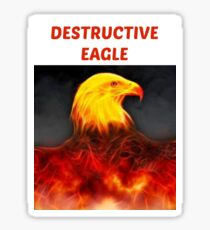 Destructive Eagle  Sticker