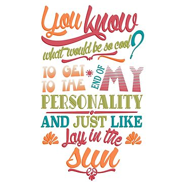 Lay in the Sun (quote by Carrie Fisher) by angiesdesigns