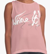 Whine It! Sleeveless Top