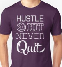 Volleyball: Hustle Hit Never Quit Slim Fit T-Shirt