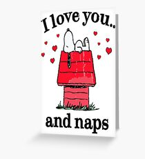 Peanuts Snoopy I Love You and Naps Adult Greeting Card